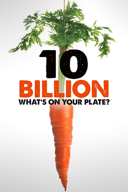 10 Billions. What´s on your plate?
