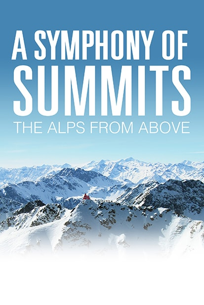 The Alps From Above - A Symphony of Summits